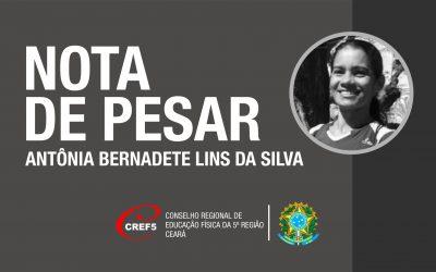 NOTA DE PESAR PELO FALECIMENTO DE ANTÔNIA BERNADETE LINS DA SILVA