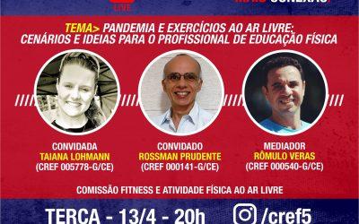 """C̶O̶N̶E̶X̶Ã̶O̶ ̶C̶R̶E̶F̶5̶: """"Pandemia e exercícios ao ar livre: cenários e ideias para o profissional de Educação Física."""""""