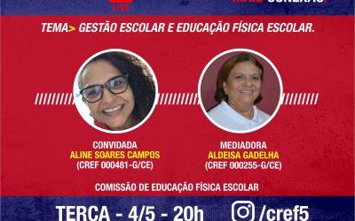 C̶O̶N̶E̶X̶Ã̶O̶ ̶C̶R̶E̶F̶5̶: GESTÃO ESCOLAR E EDUCAÇÃO FÍSICA ESCOLAR